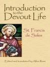 Introduction to the Devout Life - St. Francis de Sales, Allan Ross