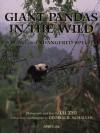 Giant Pandas in the Wild: Saving an Endangered Species - Lu Zhi, George B. Schaller, Lu Zhi