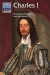 Charles I - Christopher W. Daniels, John Morrill