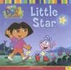 Little Star (Dora the Explorer) - Sarah Willson