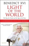 Light of the World: The Pope, the Church and the Signs of the Times - Pope Benedict XVI, Peter Seewald