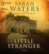 The Little Stranger - Sarah Waters, Simon Vance