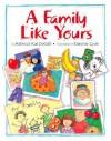 A Family Like Yours - Rebecca Kai Dotlich