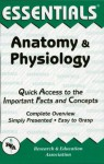 Anatomy and Physiology Essentials (Essentials Study Guides) - Jay M. Templin