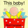 This Baby (Lift The Flap) - Rod Campbell