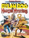 Dylan Dog Super Book n. 15: Dylan Dog & Martin Mystère - La fine del mondo - Tiziano Sclavi, Alfredo Castelli, Giovanni Freghieri, Claudio Villa