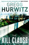 The Kill Clause (Tim Rackley) - Gregg Hurwitz