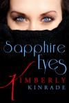 Sapphire Eyes - Kimberly Kinrade