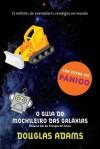 O Guia do Mochileiro das Galáxias (O Mochileiro das Galáxias, #1) - Douglas Adams