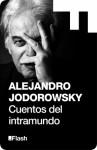 Cuentos del intramundo - Alejandro Jodorowsky