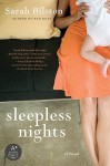 Sleepless Nights: A Novel - Sarah Bilston