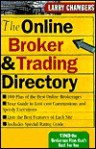 The Online Broker and Trading Directory - Larry Chambers, Karen Johnson