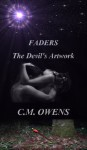 Faders The Devil's Artwork (Faders Trilogy, #1) - C.M. Owens
