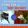 Stone Fox / Top Secret - John Reynolds Gardiner, B.D. Wong, Robert Sean Leonard