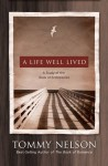 A Life Well Lived: A Study of the Book of Ecclesiastes - Tommy Nelson