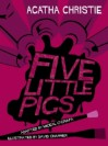 Five Little Pigs - Miceal O'Griafa, David Charrier, Agatha Christie