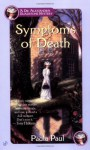 Symptoms of Death - Paula Paul