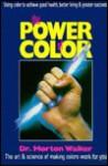 The Power of Color - Morton Walker