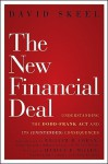 The New Financial Deal: Understanding the Dodd-Frank Act and Its (Unintended) Consequences - David A. Skeel Jr., William D. Cohan, Harvey R. Miller