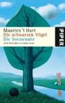 Die Schwarzen Vögel / Die Sonnenuhr - Maarten 't Hart, Marianne Holberg