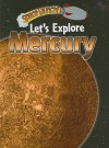 Let's Explore Mercury - Helen Orme, David Orme