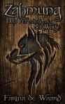 Zähmung (Das Vermächtnis der Wölfe, #1) - Farina de Waard