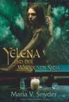 Yelena und der Mörder von Sitia - Maria V. Snyder, Rainer Nolden