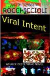 Viral Intent - Judith Townsend Rocchiccioli