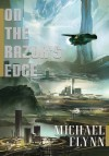 On the Razor's Edge - Michael Flynn