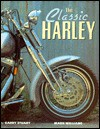 The Classic Harley - Mark Williams, Garry Stuart