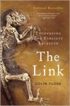The Link: Uncovering Our Earliest Ancestor - Colin Tudge, Josh Young