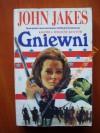 Gniewni - John Jakes