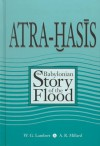 Atra-Hasis: The Babylonian Story of the Flood - Wilfred G. Lambert