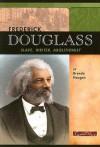 Frederick Douglas: Slave, Writer, Abolitionist - Brenda Haugen