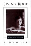 Living Root: A Memoir (SUNY Series in Modern Jewish Literature and Culture) - Michael Heller