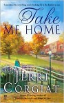 Take Me Home - Jerri Corgiat