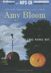 Where the God of Love Hangs Out - Amy Bloom, Susan Ericksen