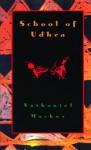 School of Udhra - Nathaniel Mackey