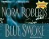 Blue Smoke (Cd) (Abr.) - Nora Roberts