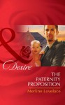 The Paternity Proposition (Mills & Boon Desire) (Billionaires and Babies - Book 26) - Merline Lovelace