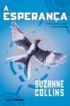 A esperança (Portuguese Edition) - Suzanne Collins