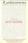 Rediscoveries: Informal Essays in Which Well-Known Novelists Rediscover Neglected Works of Fiction By One of Their Favorite Authors - David Madden