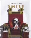 Smile - John A. Rowe