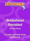 Brideshead Revisited, The Sacred and Profane Memories of Captain Charles Ryder: Shmoop Literature Guide - Shmoop