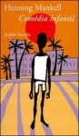 Comédia infantil - Henning Mankell, Giorgio Puleo