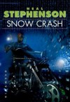 Snow Crash - Neal Stephenson, Juanma Barranquero, Juan Miguel y Paco