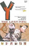 Y: The Last Man, Vol. 1: Unmanned - Brian K. Vaughan, Pia Guerra, José Marzán Jr.
