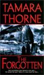 The Forgotten - Tamara Thorne