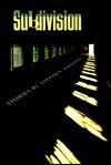 Subdivision: Stories - Stephen Amidon, Amidon
