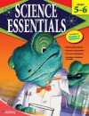 Science Essentials, Grades 5 - 6 - American Education Publishing, American Education Publishing